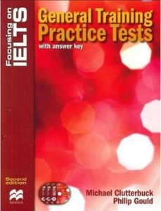Focusing on IELTS General Training with key + CD